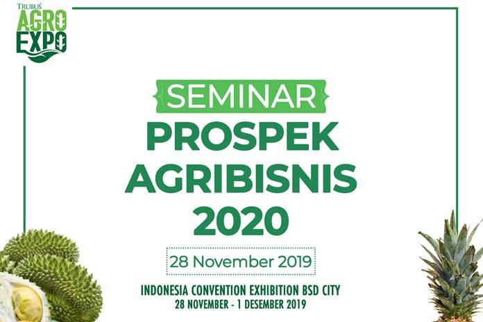 Seminar Prospek Agribisnis 2020